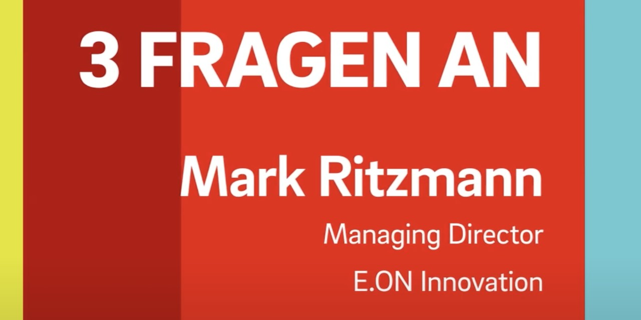 Mark Ritzmann, E.ON Innovation